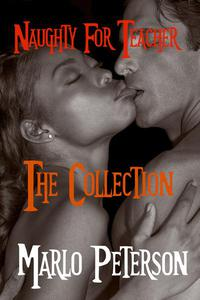 Naughty for Teacher: The Collection