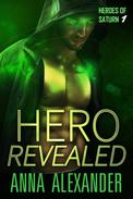 Hero Revealed