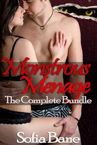 Monstrous Menage: The Complete Bundle