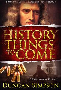 The History of Things to Come