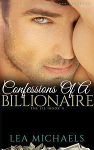 Confessions Of A Billionaire: The Lie