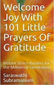 Welcome Joy With  101 Little Prayers of Gratitude