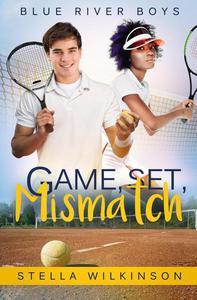 Game, Set, Mismatch