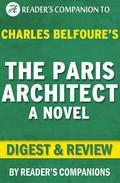 The Paris Architect: A Novel By Charles Belfoure | Digest & Review