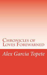 Chronicles of Loves Forewarned