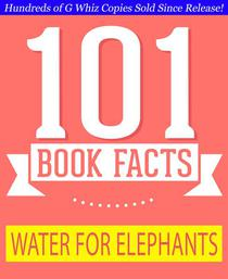 Water for Elephants - 101 Amazing Facts You Didn't Know