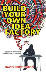 Build Your Own Idea Factory