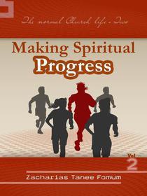 Making Spiritual Progress (Volume Two)