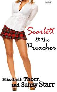 Scarlett and the Preacher - Part 1