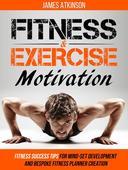 Fitness & Exercise Motivation