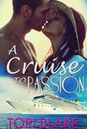A Cruise To Passion