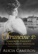 Francine 2 - Srta. Philpott e a Fascinante Mathilde