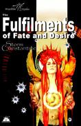 The Fulfilments of Fate and Desire