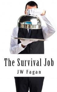 The Survival Job