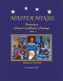 Master Minds: Creativity in Picasso's & Husain's Paintings. Part 4