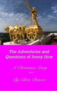 The Adventures and Questions of Jonny How
