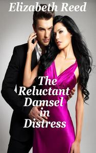 The Reluctant Damsel in Distress