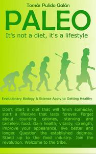 PALEO: It's not a diet, it's a lifestyle