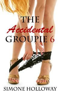 The Accidental Groupie 6