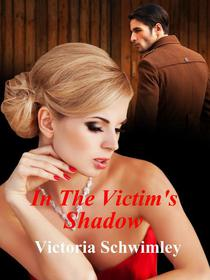 In The Victim's Shadow