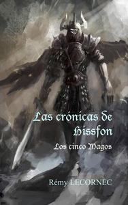Las crónicas de Hissfon. Los cinco Magos