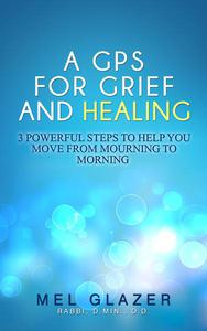 A GPS For Grief and Healing