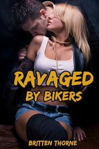Ravaged By Bikers