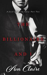 The Billionaire and I (Part Two)