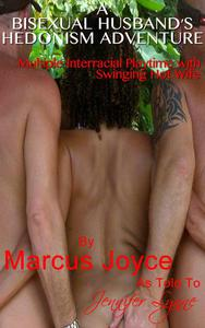 My Bisexual Husband's Hedonism Adventure: Multiple Interracial Playtime with Swinging Hot Wife