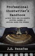 The Professional Ghostwriter's Handbook