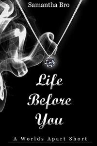 Life Before You