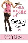 With a Side of Sexy (Book 1)