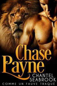 Chase Payne : comme un fauve traqué