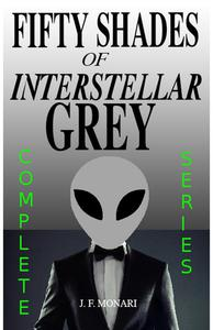 Fifty Shades of Interstellar Grey - Complete Series