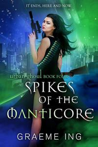 Spikes of the Manticore