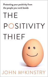 The Positivity Thief