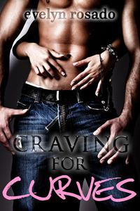 Craving For Curves (BBW Eroitic Romance)