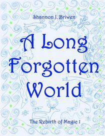 A Long Forgotten World