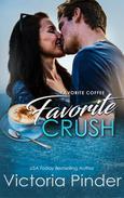 Favorite Coffee Favorite Crush
