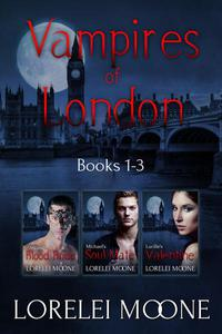 Vampires of London: Books 1-3