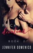 Reckless Devotion Book 2
