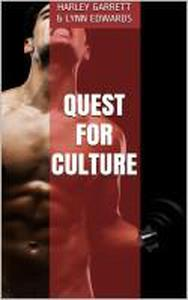 Quest for Culture