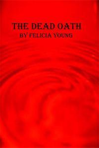 The Dead Oath