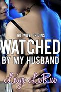 Watched By My Husband