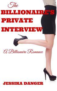 The Billionaire's Private Interview