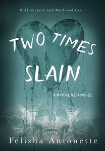 Two Times Slain