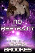 No Restraint