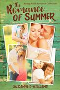 The Romance Of Summer:  Young Adult Romance Collection