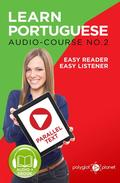 Learn Portuguese - Easy Reader | Easy Listener | Parallel - Text Audio Course No. 2