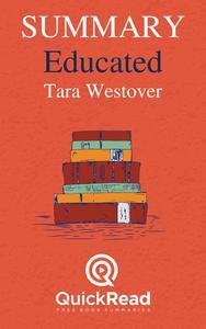 "Summary of ""Educated: A Memoir"" By Tara Westover"